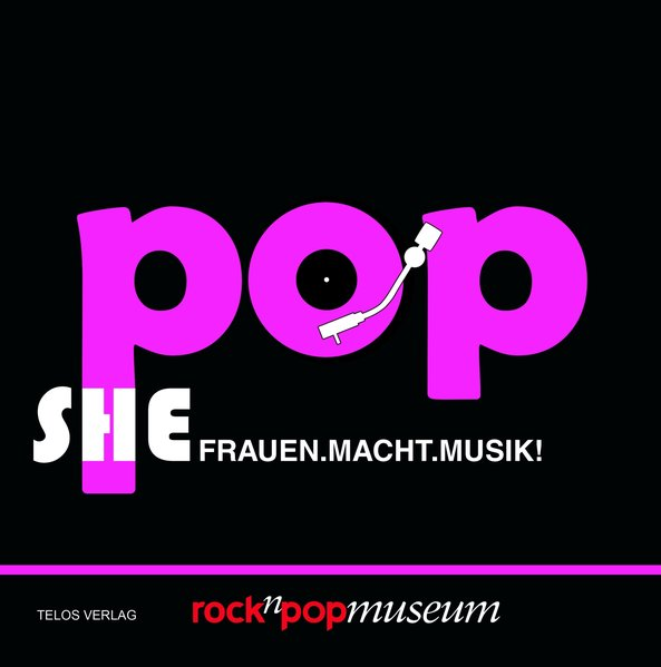 ShePOP: Frauen. Macht. Musik!