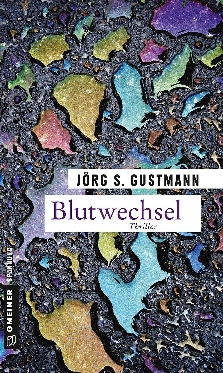 Blutwechsel - Jörg S. Gustmann