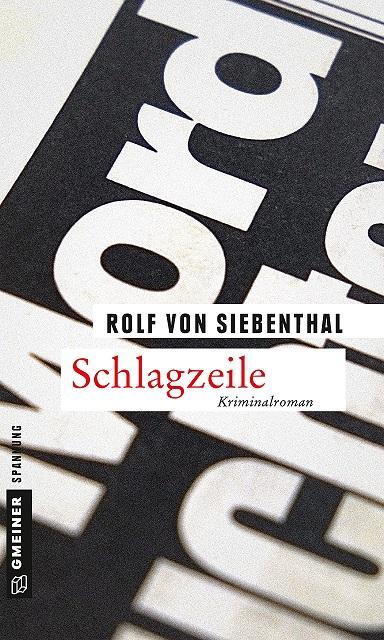 Schlagzeile - Rolf von Siebenthal