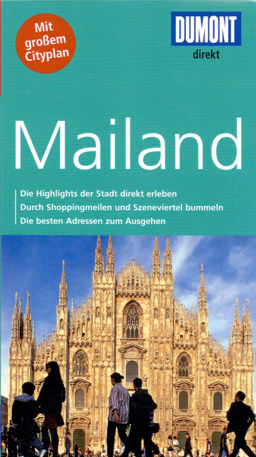 DuMont direkt Reiseführer: Mailand - Aylie Lonmon [Broschiert, inkl. Cityplan, 2. Auflage 2012]
