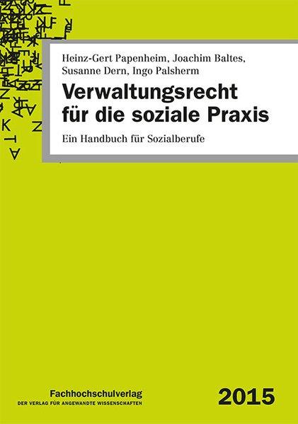 Verwaltungsrecht für die soziale Praxis: Ein Ha...