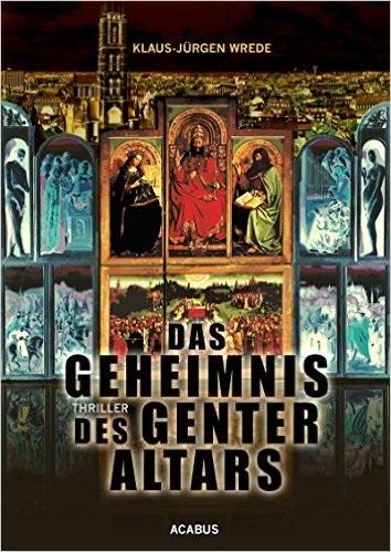 Das Geheimnis des Genter Altars - Klaus-Jürgen Wrede