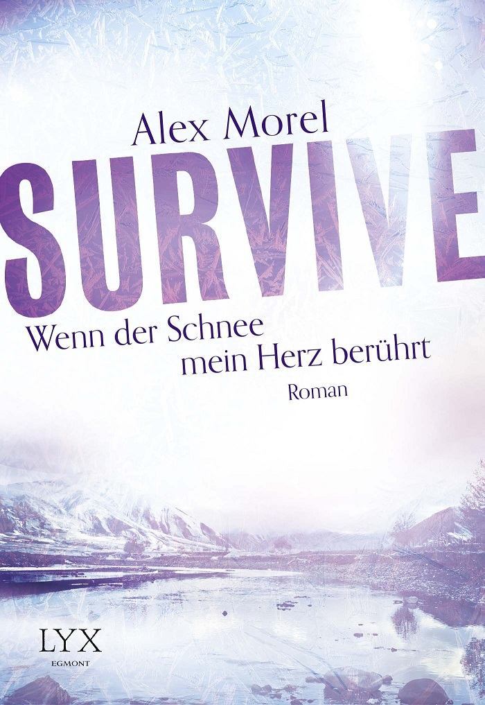 Survive - Wenn der Schnee mein Herz berührt - Morel, Alex