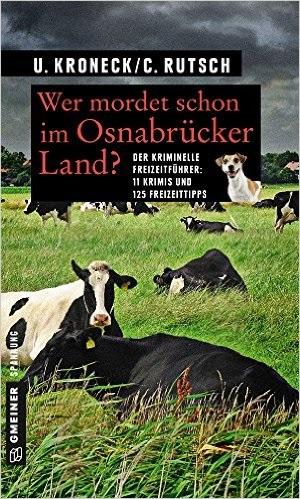 Wer mordet schon im Osnabrücker Land?: 11 Kurzk...