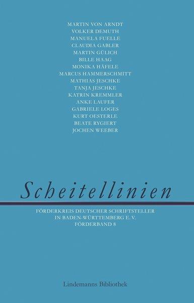 Scheitellinien: Förderkreis deutscher Schriftst...