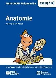 MEDI-LEARN Skriptenreihe 2015/16: Anatomie im Paket: In 30 Tagen durchs schriftliche und mündliche Physikum - Ulrike Bom