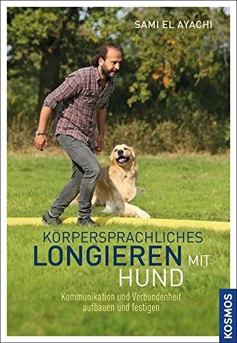 Körpersprachliches Longieren mit Hund - Sami El Ayachi