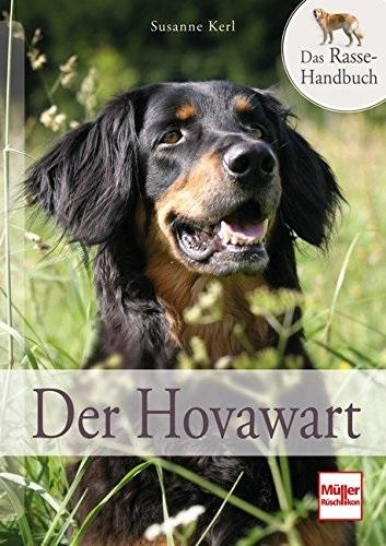 Der Hovawart: Das Rasse-Handbuch - Susanne Kerl