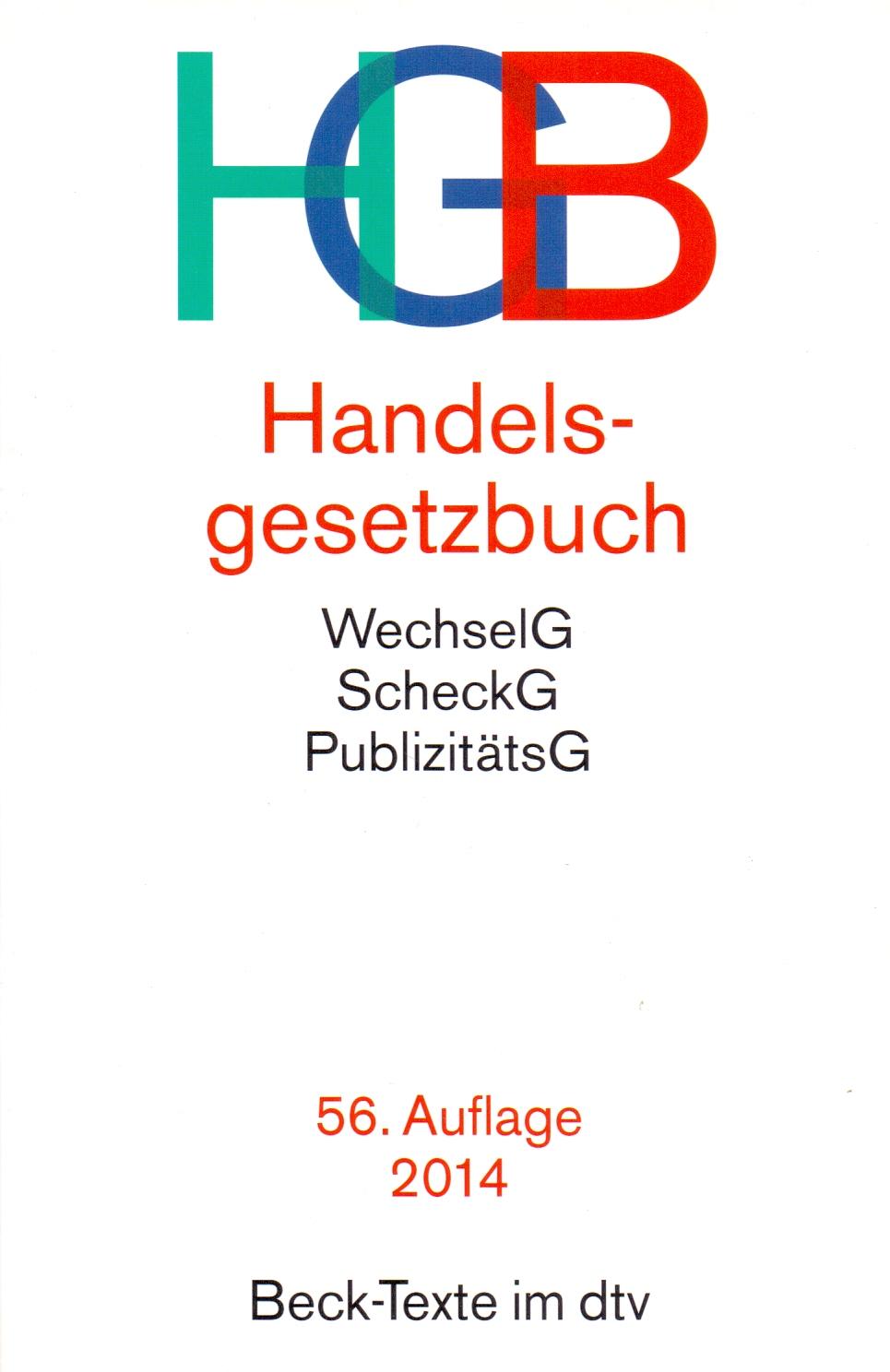 HGB: Handelsgesetzbuch - Wolfgang Hefermehl [Broschiert, 55. Auflage 2014]