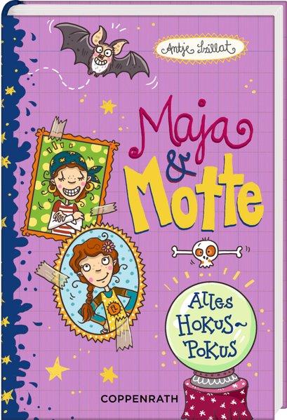 Maja & Motte (Bd. 6): Alles Hokuspokus - Szilla...
