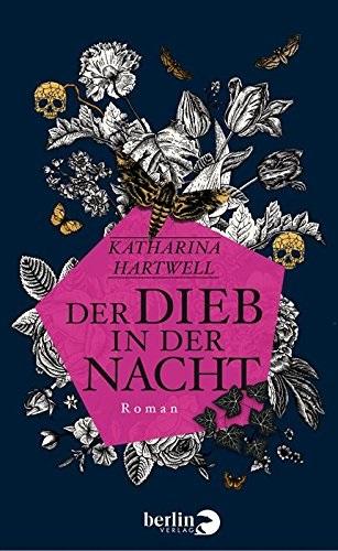 Der Dieb in der Nacht - Katharina Hartwell