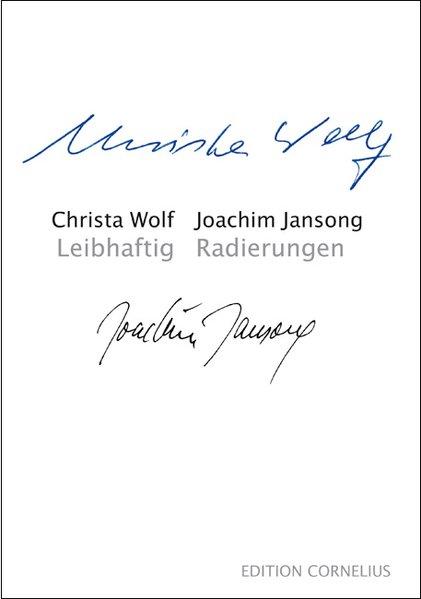 Leibhaftig - Radierungen - Wolf, Christa
