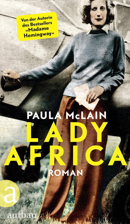 Lady Africa - Paula McLain