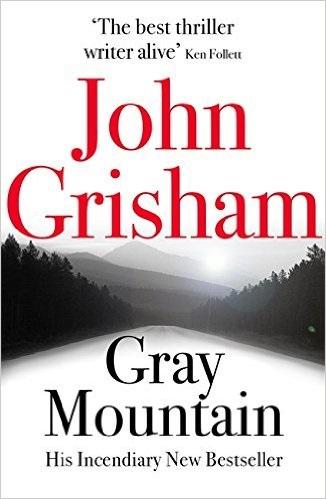Gray Mountain - Grisham, John