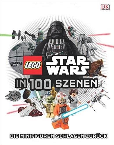 LEGO® Star Wars in 100 Szenen: Die Minifiguren schlagen zurück