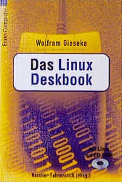 Das Linux Deskbook, m. CD-ROM - Gieseke, Wolfram