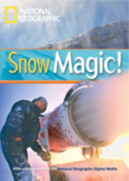 Snow Magic: Amazing Science. Niveau 1 800 Wörter (Helbling Languages) (Footprint Reading Library) - Waring, Rob