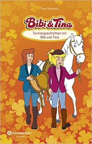 Bibi & Tina - Turniergeschichten mit Bibi und Tina - Schwartz, Theo