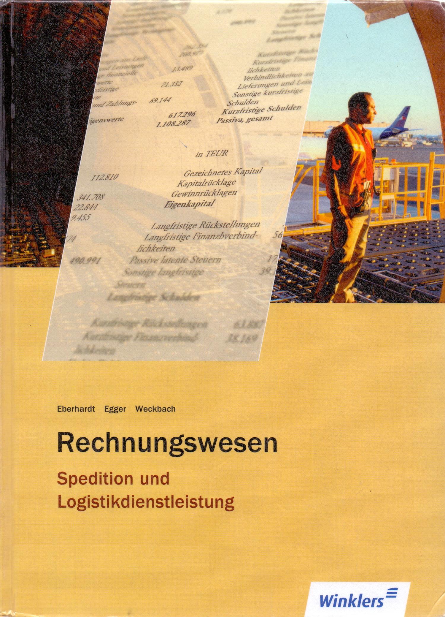 Rechnungswesen Spedition und Logistikdienstleistung - Manfred Eberhardt [Gebundene Ausgabe, 13. Auflage 2012]