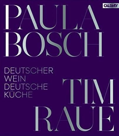 Deutscher Wein und deutsche Küche - Raue, Tim