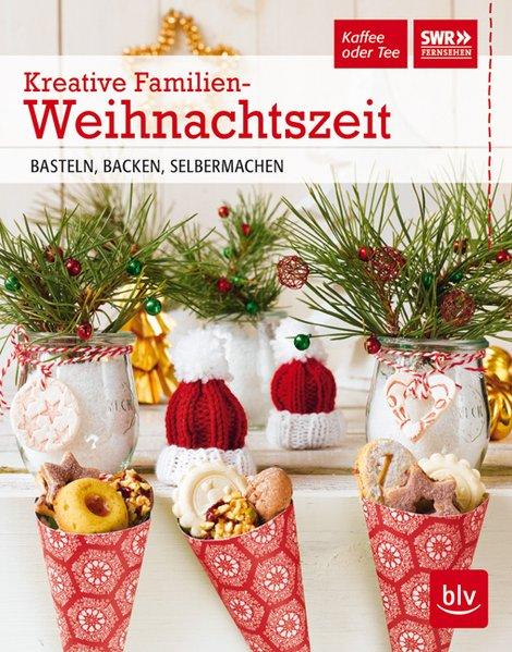 Kreative Familien-Weihnachtszeit: BASTELN, BACK...