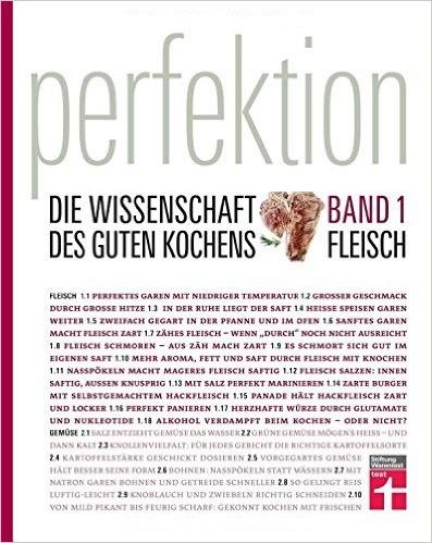 Perfektion - Die Wissenschaft des guten Kochens: Band 1 - Fleisch - Stiftung Warentest