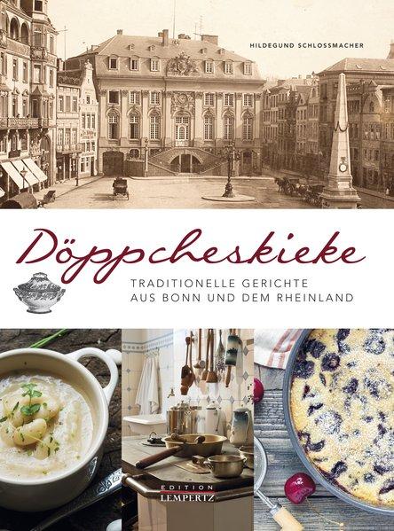 Döppcheskiecker: Traditionelle Gerichte aus Bon...