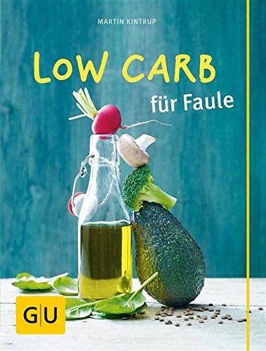 Low Carb für Faule - Martin Kintrup
