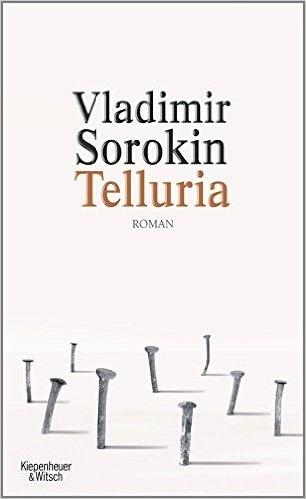 Telluria - Vladimir Sorokin