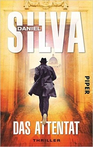 Das Attentat: Gabriel Allon 12 - Daniel Silva