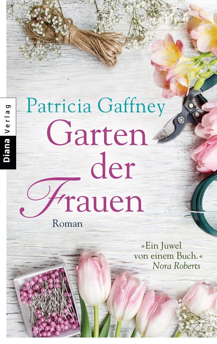 Garten der Frauen - Patricia Gaffney