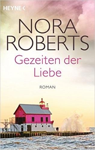 Gezeiten der Liebe: Quinn-Saga 2 - Nora Roberts