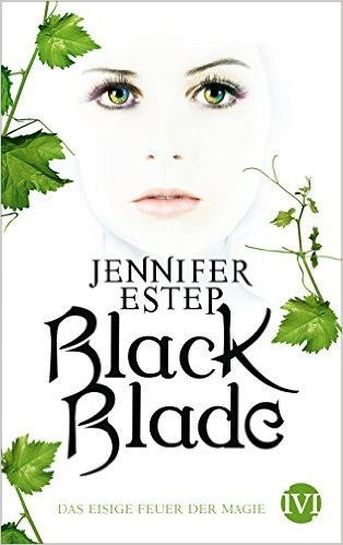 Black Blade: Das eisige Feuer der Magie - Jennifer Estep