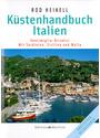 Küstenhandbuch Italien: Ventimiglia-Brindisi - Mit Sardinien, Sizilien und Malta - Rod Heikell [Gebundene Ausgabe, 2. Auflage 2004]
