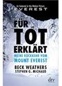 Für tot erklärt: Meine Rückkehr vom Mount Everest - Beck Weathers