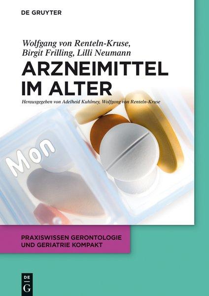 Arzneimittel im Alter (Praxiswissen Gerontologi...