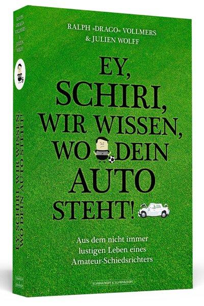 Ey, Schiri, wir wissen, wo dein Auto steht! - A...