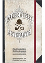 Die Baker-Street-Artefakte: Spektakuläre Entdeckungen in einem Saarbrücker Hinterzimmermuseum - Markus Heitz