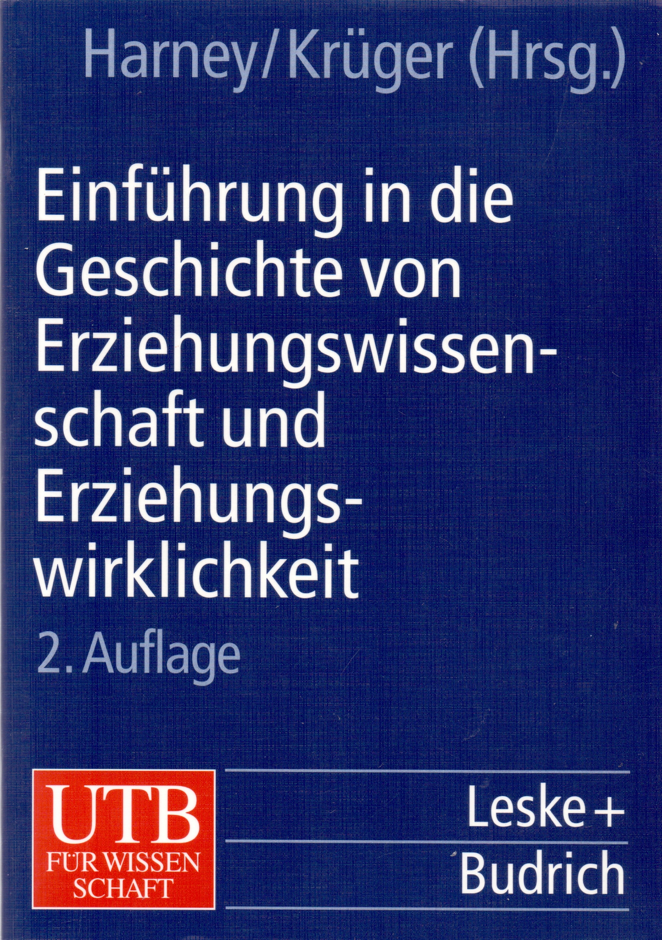 Einführung in die Geschichte der Erziehungswissenschaft und Erziehungswirklichkeit: Band 3 - Klaus Harney [Taschenbuch, 2. Auflage 1999]
