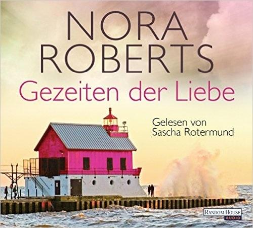 Die Quinn-Saga: Band 2 - Gezeiten der Liebe - Nora Roberts