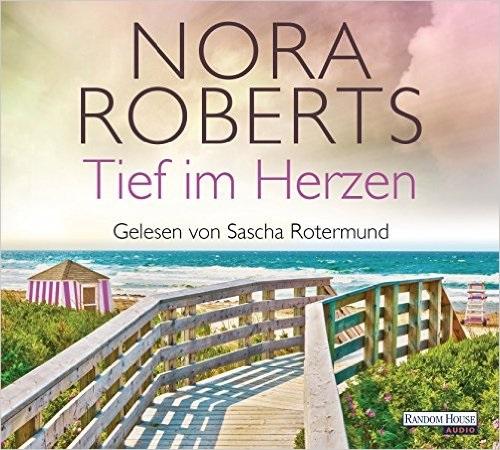 Die Quinn-Saga: Folge 1 - Tief im Herzen - Nora Roberts