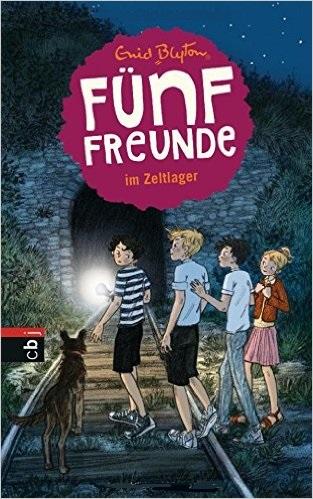 Fünf Freunde: Band 7 - ... im Zeltlager - Enid Blyton