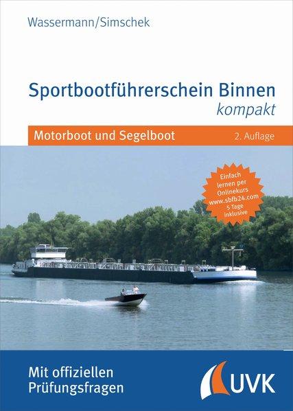 Sportbootführerschein Binnen kompakt - Matthias...