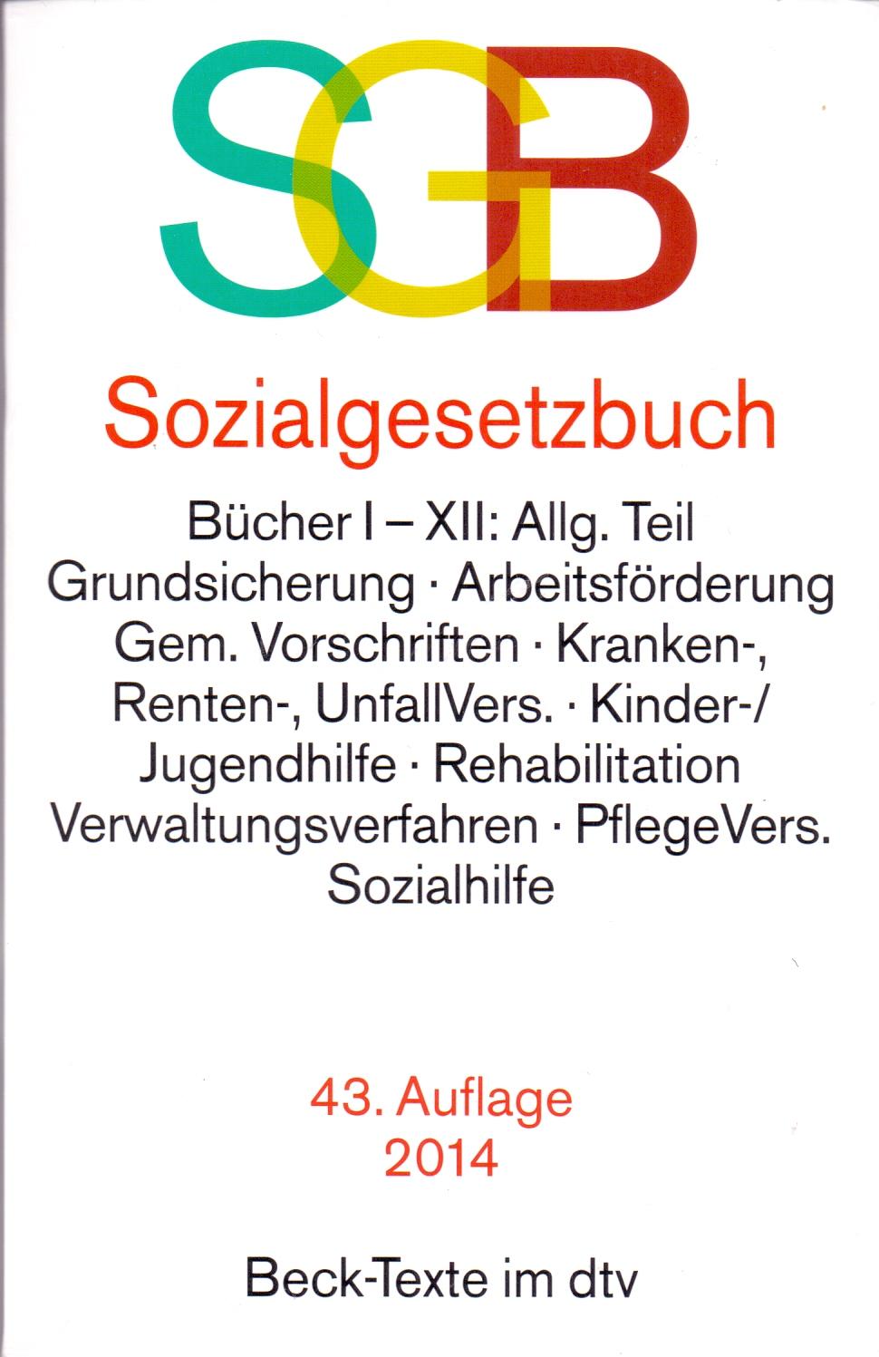 SGB: Sozialgesetzbuch [43. Auflage 2014]