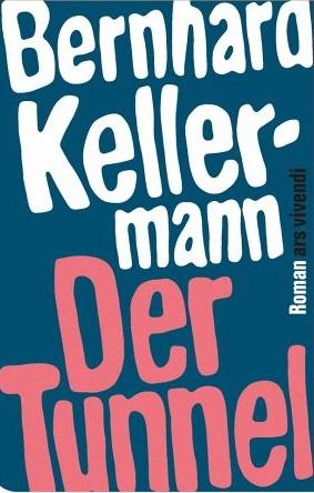 Der Tunnel - Bernhard Kellermann