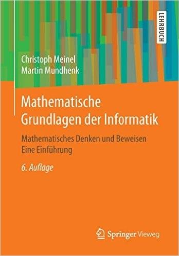 Mathematische Grundlagen der Informatik: Mathem...