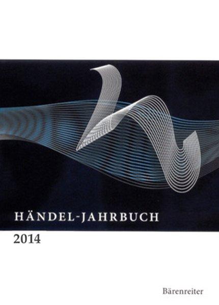 Händel-Jahrbuch: 2014 - Halle (Saale) Georg-Fri...