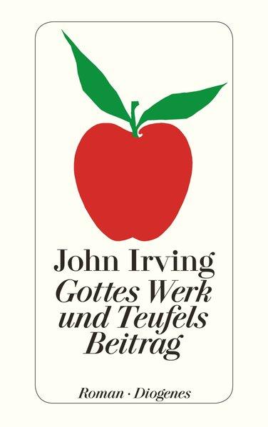 Gottes Werk und Teufels Beitrag. Roman. Aus dem Amerikanischen von Thomas Lindquist.