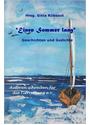 *Einen Sommer lang*: Geschichten und Gedichte - Gitta Ruebsaat
