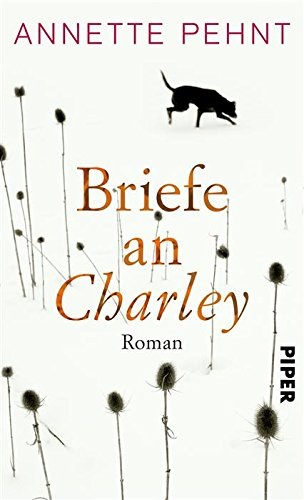 Briefe an Charley - Annette Pehnt